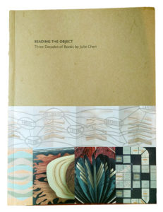 Catalogue of Julie Chen's work, published by Mills College Press, 2016